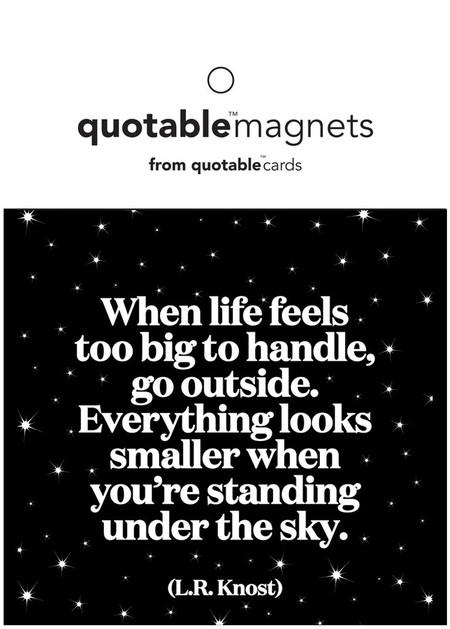 life feels too big magnet