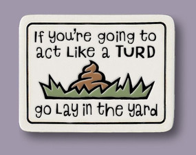 lay in the yard magnet