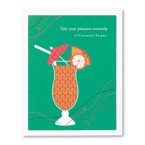take your pleasure seriously, birthday, greeting card