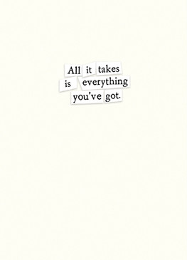 all it takes encouragement card