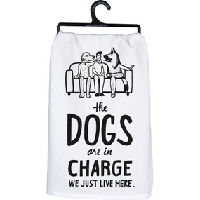 the dogs are in charge dish towel