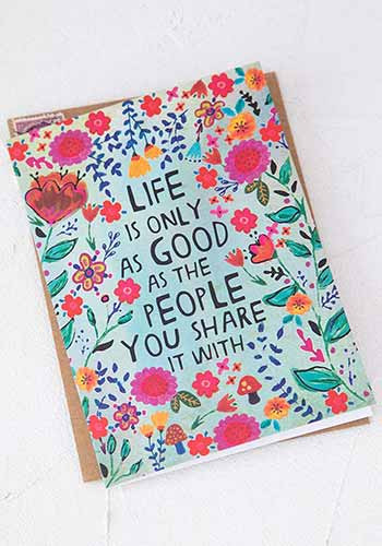 life only as good inspirational greeting card