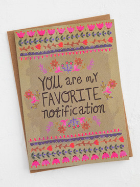 you are my favorite notification love greeting card
