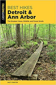 best hikes detroit and ann arbor, guide