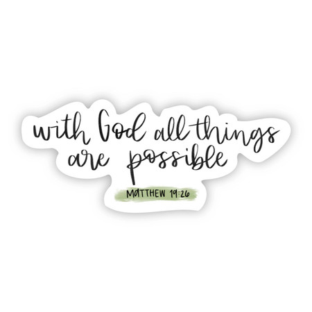 with God all things sticker