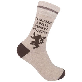 I drink and I know things unisex socks