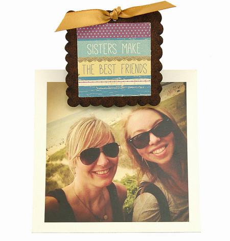 sisters make the best friends handmade in usa pic clip photo frame fridge magnet