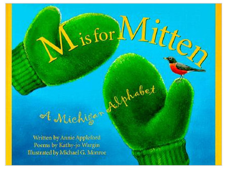 m is for mitten a michigan alphabet book for kids little boys girls children
