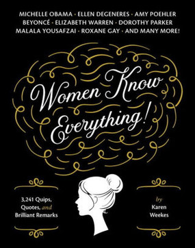 women know everything book quotes advice funny humorous gift for mom girlfriend sister