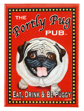 portly pug pub retro pet magnet fridge refrigerator funny cute humorous gift for dog owner eat drink be puggy