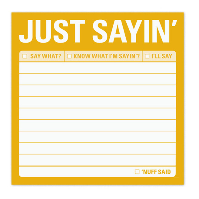 just sayin sticky notes funny post it notes cute sticky notes