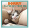 sorry i barfed threw up on your bed funny cat confessions book