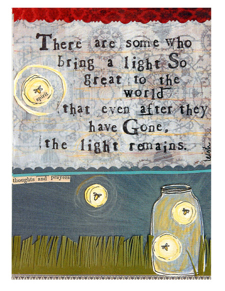 There are some who bring a light so great to the world that even after they have gone the light remains curly girl designs inspirational refrigerator fridge magnet gift grief memorial remembrance loss of loved one fireflies