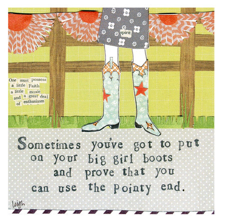 Sometimes you've got to put on your big girl boots and prove that you can use the pointy end curly girl designs whimsical refrigerator fridge magnet gift girlfriend