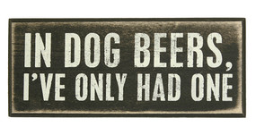 in dog beers ive only had one rustic wooden box sign wall art great gift for dad boyfriend husband beer lover unique mancave decor  bar