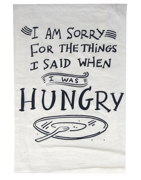 i am sorry for the things i said when i was hungry cute whimsical kitchen tea bar towel funny humorous gift kitchen accessory