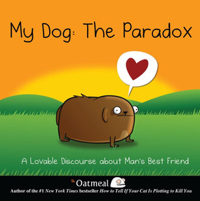 my dog the paradox book funny cute gift for dog pet owner lover
