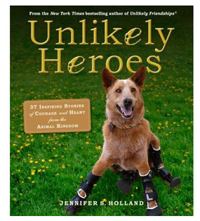 unlikely heroes book great gift for animal lover pet owner