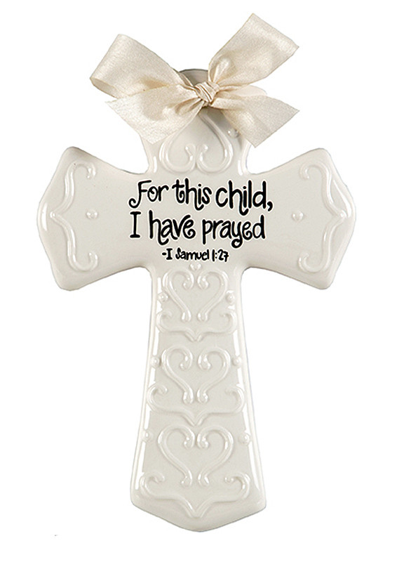 For This Child I Have Prayed Ceramic Cross Unique Baby Shower Gift