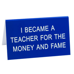 desk sign,teacher,funny,back to school