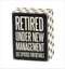 retiree,retired,spouse,husband,wife,funny,sign