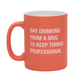 Day Drinking From A Mug To Keep Things Professional  Funny Mug Office Gift