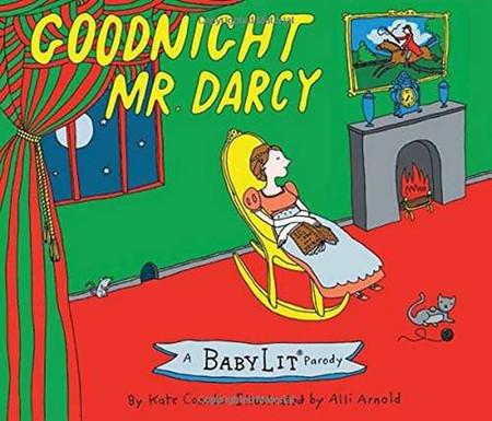 goodnight moon, goodnight mr darcy, pride and prejudice, jane austen, primer, babylit, baby lit, baby book, board book
