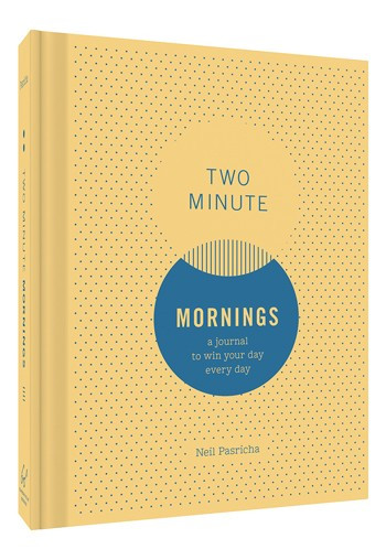 book, two minute mornings, have great mornings, inspirational