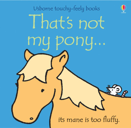 not my pony, gift for young kids, books, animals, learning, textured