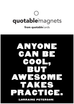 anyone can be cool magnet