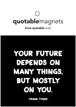future depends magnet