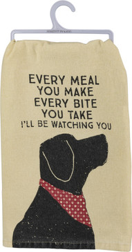 "A rustic-inspired cotton dish towel lending a distressed ""Every Meal You Make - Every Bite You Take - I'll Be Watching You"" sentiment with a dog and bandana design.  Complements well with coordinating design pieces.  Machine-washable."