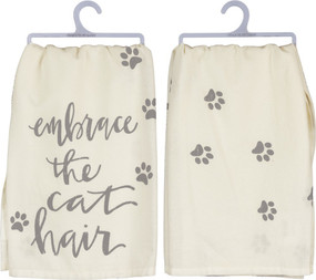"Dish towel - embrace the cat hair. A cotton dish towel lending a distressed ""Embrace The Cat Hair"" hand lettered sentiment with paw print designs. Complements well with coordinating design pieces for a thoughtful gift set. Machine-washable."