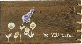 "A wooden block lending a distressed ""Be - You - Tiful"" sentiment with flower designs, hand-stitched accents, and single stitched border details.  Contains strong back magnet or can free-stand alone. Size:  3.25"" x 1.75"""