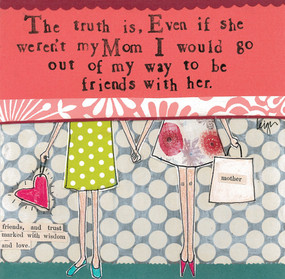 the truth is   love mom card