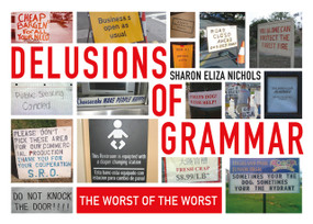 Delusions of grammar. MORE missspellings! MORE badder grammar! MORE than 350 photos of laugh-out-loud funny signs from the creator of the smash-hit books (and Facebook groups) I Judge You When You Use Poor Grammar and More Badder Grammar here together for the first time in one awesome bind-up.