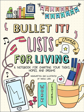 "Bullet it!  lists for living. Guided bullet organization and achievements made beautiful! This new book by Bullet It! author/illustrator Nicole Lara gives bullet journalers beautifully illustrated, full-color pages and prompts for recording their ""life lists."" The prompts include practical lists, like movies to watch, favorite books, Christmas present ideas, trips they'd like to take, and home decorating ideas, but also personal lists, like the people who make them laugh the most, the things they're most grateful for, and where they see themselves in 10 years. 128 pages."