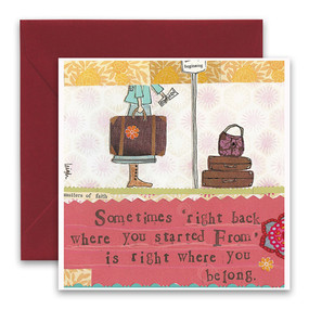 """Embrace the magic of small moments with Curly Girl! Colorful collage art and hand-stamped wisdom make every piece a work of art that happens to be a super handy, post-perfect greeting card!""""Sometimes right back where you started from is right where you belong""""5.5"""" Square Card* Blank Inside Colored Envelope* Poly-sleeved*Square cards may require additional postage *Envelope color may vary"""