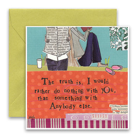 "Embrace the magic of small moments with Curly Girl! Colorful collage art and hand-stamped wisdom make every piece a work of art that happens to be a super handy, post-perfect greeting card!""The truth is, I would rather do nothing with you than something with any body else""Small words: ""you have become quite necessary to my delight""5.5"" Square Card* Blank Inside Colored Envelope* Poly-sleeved*Square cards may require additional postage *Envelope color may vary"