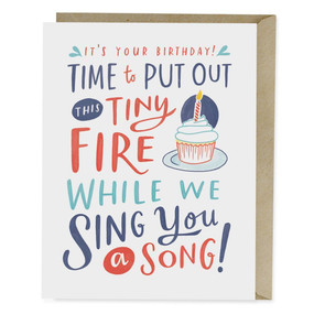 "It's your birthday! Time to put out this tiny fire while we sing you a song! Because...that's what we do? Don't question it. Just put on this small pointy hat. - Blank inside- A2 size (4.25"" x 5.5"")- Offset printed in Los Angeles onto heavyweight matte stock, using environmentally friendly soy inks."