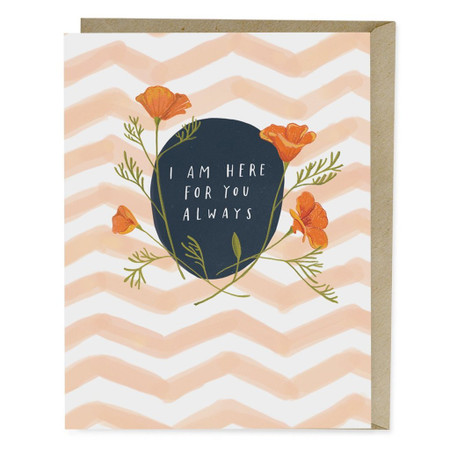 """When things are really hard, I think the most meaningful thing you can do for someone is to just show up, whatever that looks like.  Blank inside- A2 size (4.25"""" x 5.5"""")  Offset printed in Los Angeles onto heavyweight matte stock, using environmentally friendly soy inks. Comes with a matching kraft envelope."""