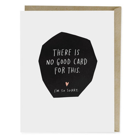 """Sometimes, things happen that are so tough, so painful, that anything you can do or say on a card seems inadequate. This is a card for those times.  Blank inside- A2 size (4.25"""" x 5.5"""") Offset printed in Los Angeles onto heavyweight matte stock, using environmentally friendly soy inks."""