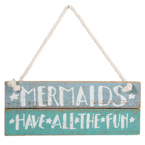 "A slat wood hanging sign lending a distressed ""Mermaids Have All The Fun"" hand lettered sentiment and star designs in a beach-inspired color blocked palette. Contains top rope loop for easy hanging.  Size:  7.50"" x 3"""
