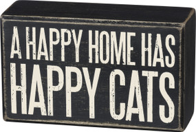 "Classic and timeless, a black and white wooden box sign featuring a distressed ""A Happy Home Has Happy Cats"" sentiment. Complements well with existing décor or coordinating styles for a cohesive collection. Easy to hang or can free-stand alone.   Size: 5"" x 3"" x 1.75"""