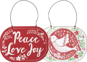 """Giving Christmas a touch of folklore, this double-sided wooden ornament features a unique bird design with reverse """"Peace - Love - Joy"""" sentiment. Contains a top twisted wire loop for easy hanging.        Size:  5.50"""" x 4"""""""