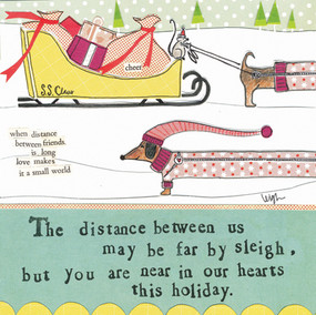 """Embrace the magic of small moments with Curly Girl's Holiday selection! Colorful collage art, hand-stamped wisdom and a touch of glitter make every piece a work of art that's perfect for everyone on your list! """"The distance between us my be far by sleigh, but you are near in our hearts this holiday"""" Small words: """"when distance between friends is long, love makes it a small world"""" 5.5"""" Square Card* Blank Inside *Envelope color may vary *Square cards require additional postage"""
