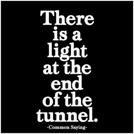 """there is a light at the end of the tunnel. -common saying printed in the usa on recycled paper. 5"""" square. blank inside."""