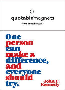 "quotation one person can make a difference, and everyone should try. -john f. kennedy 3 1/2"" square. individually packaged in poly-sleeves with eyelets."