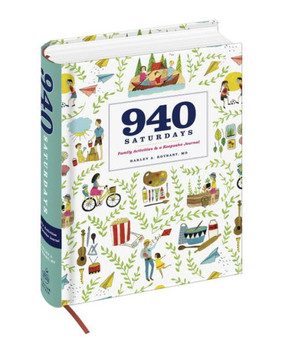 There are 940 Saturdays between a child's birth and the day he or she turns 18.That may sound like a lot when there are adventures to plan and hours to fill. But as your child learns to walk, ride a bicycle, and drive, the years pass quickly. This beautiful package includes both a removable booklet with a thousand ideas for family activities that you and your child will love at every age, and a keepsake journal for preserving what you saw and did, thought and felt, so you can savor these memories in the years to come.