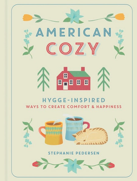 Hygge-Inspired Ways to Create Comfort & Happiness By Stephanie Pedersen   The wildly popular phenomenon of hygge gets a warm American twist with this gifty, illustrated guide from bestselling Danish-American author Stephanie Pedersen.    With their overscheduled lifestyles, Americans can't always find time for the people and things they love. Enter American Cozy, which uses the Danish phenomenon of hygge—comfort, togetherness, and well-being—to bring coziness and ease to readers' homes, work, and lives. Filled with charming four-color illustrations, it explores organization and home décor, entertaining, cooking, creating a happier, more productive work life, de-cluttering, and slowing down. Size: 5.5 x 7.5 Inches